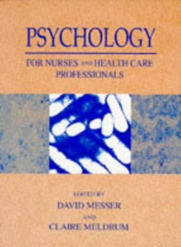 9780134331782: Psychology for Nurses and Health Care Professionals