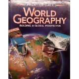 9780134331843: World Geography: Building a Global Perspective