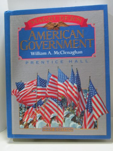 Magruder's American Government 1997: McClenaghan, William A.