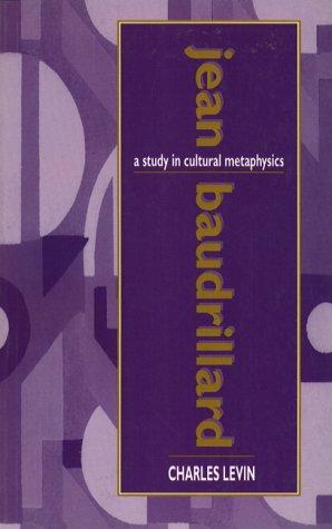 9780134333687: Jean Baudrillard: A Study in Cultural Metaphysics
