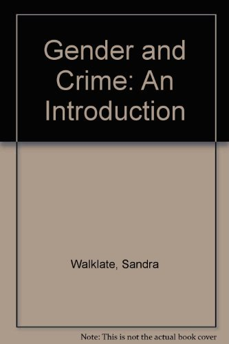 9780134334592: Gender and Crime: An Introduction