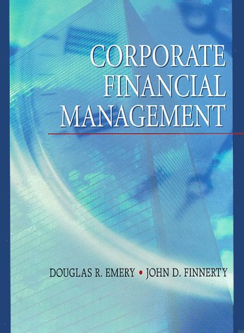 9780134335339: Corporate Financial Management