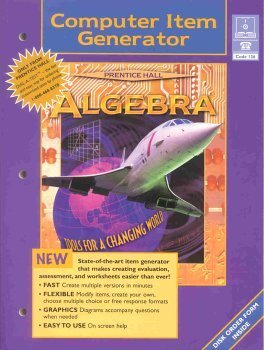 ALGEBRA COMPUTER ITEM GENERATOR BOOK WITH CD-ROM 1998 COPYRIGHT (0134335767) by PRENTICE HALL