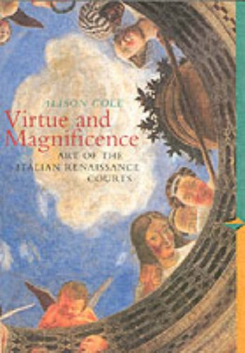 9780134336732: Virtue Magnificence: Art of the Italian Renaissance Courts (Perspectives)