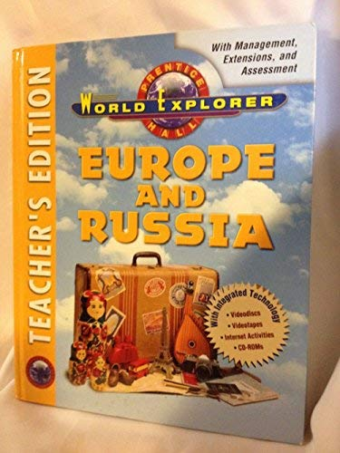 Prentice Hall World Explorer Europe And Russia Teacher's Edition: Jacobs