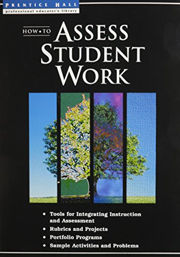9780134339085: How to Assess Student work (Prentice Hall Professional Educator's Library)