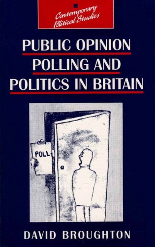 9780134339214: Public Opinion Polling and Politics in Britain