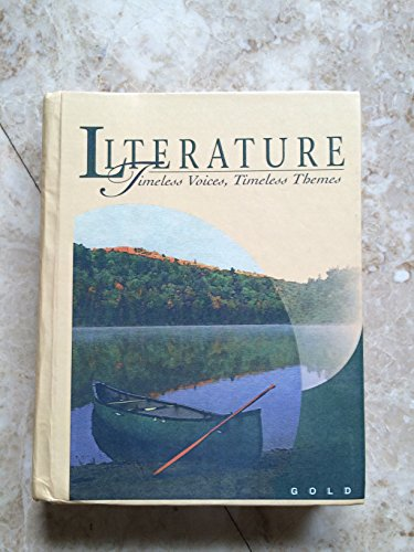9780134340562: Prentice Hall Literature: Timeless Voices, Timeless Themes: Gold