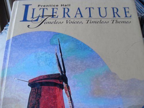 Prentice Hall Literature - Timeless Voices, Timeless: HALL, PRENTICE