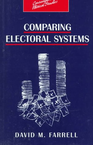 9780134340777: Comparing Electoral Systems (Contemporary Political Studies)