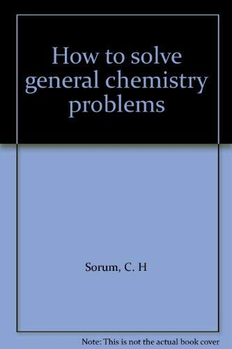 9780134341002: How to solve general chemistry problems