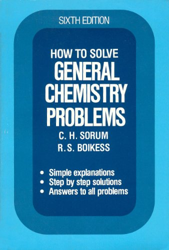 9780134341262: How to solve general chemistry problems