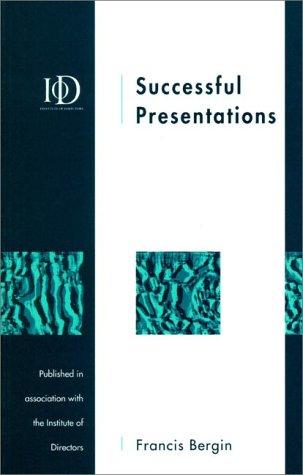 Successful Presentations: Bergin, Francis J.