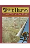 9780134343266: WORLD HISTORY:CONNECTIONS TO TODAY SURVEY SECOND EDITION SE 1999C