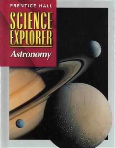 Prentice Hall Science Explorer: Astronomy