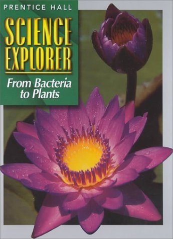 9780134344904: From Bacteria to Plants (Prentice Hall Science Explorer)