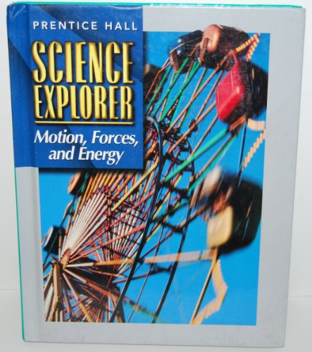 9780134344928: Motion, Forces, and Energy