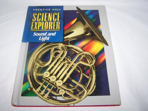 9780134344935: Prentice Hall Science Explorer Sound and Light