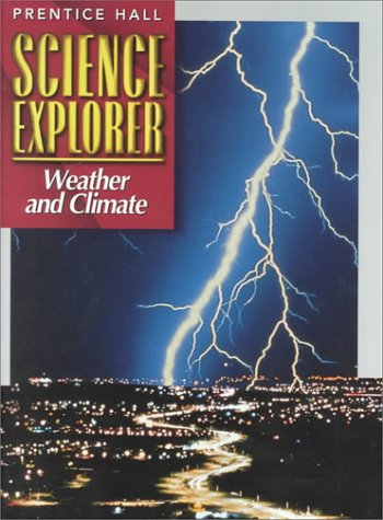 9780134344942: Science Explorer Weather and Climate