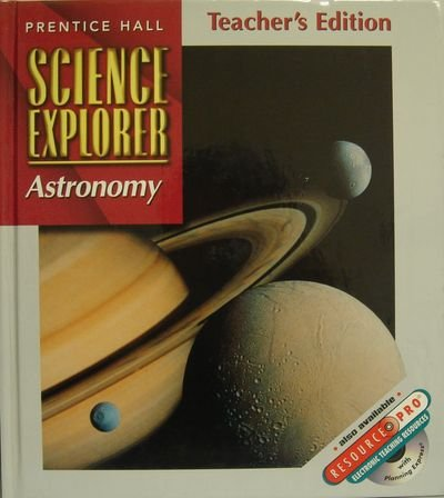 9780134345611: Astronomy, Teacher's Edition (Science Explorer, Vol. J)