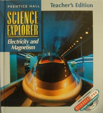 9780134345666: Science Explorer, Teacher's Edition (Electricity and Magnetism)