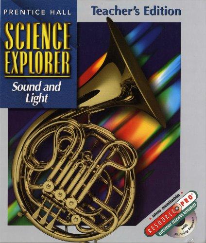 9780134345741: Sound and Light, Teacher's Edition (Science Explorer, Vol. O)