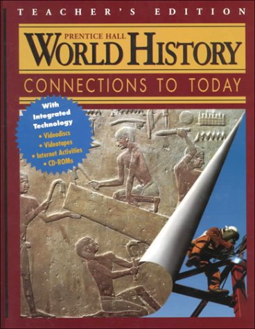9780134346601: World History: Connections to Today, Teacher's Edition