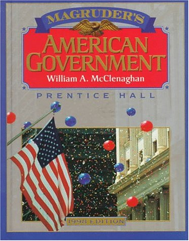 Magruder's American Government 1998 (Magruder's American Government): William A. McClenaghan