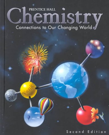 9780134347769: Chemistry: Connections to our Changing World, 2nd Edition, Student Edition