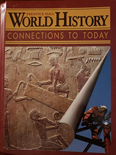 9780134348001: World History: Connections to Today