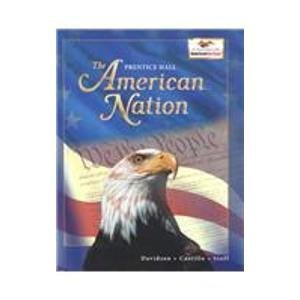 American Nation: Student Edition Grades 6, 7 & 8 [Textbook, Prentice Hall]: Hall, Prentice; ...