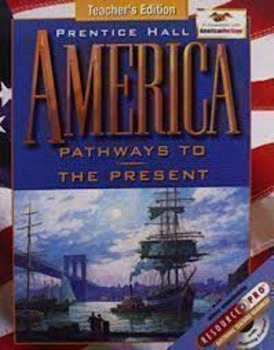 9780134351001: America Pathway to the Present: Survey Edition