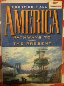 America: Pathways to the Present: Andrew Cayton; Elisabeth