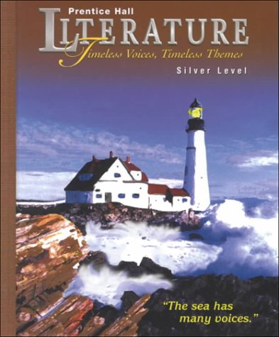 9780134352954: Prentice Hall Literature: Timeless Voices, Timeless Themes : Silver