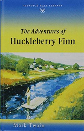 9780134354644: The Adventures of Huckleberry Finn (Prentice Hall Literature Library)