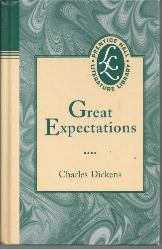 COMMON CORE GREAT EXPECTATIONS NOVEL GRADE 9: HALL, PRENTICE