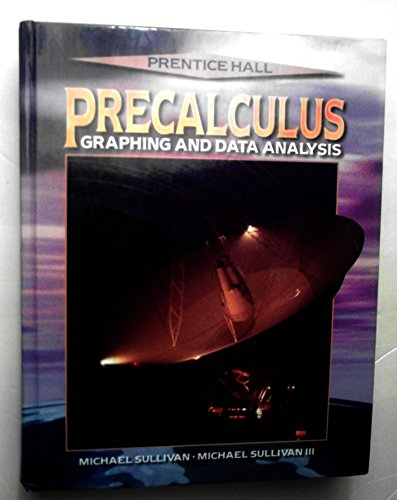 9780134358406: Precalculus Graphing Data Analysis