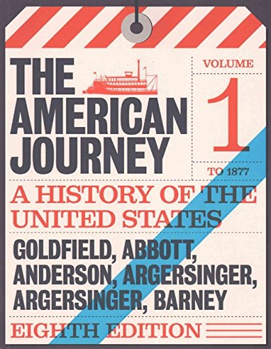 9780134358666: American Journey, The, Volume 1 Plus NEW MyHistoryLab for U.S. History -- Access Card Package (8th Edition)