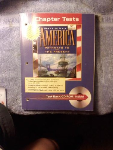 9780134358949: America: Pathways to the Present (Chapter Tests)