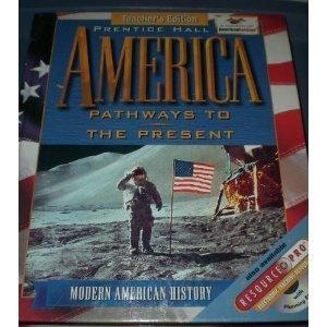 9780134358987: America: Pathways to the Present, Modern Teacher's Edition