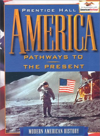 9780134358994: America Pathway to the Present