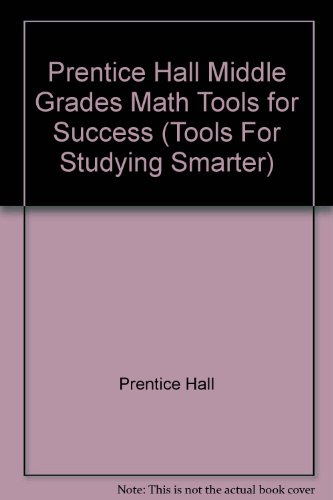 9780134359199: Prentice Hall Middle Grades Math Tools for Success (Tools For Studying Smarter)
