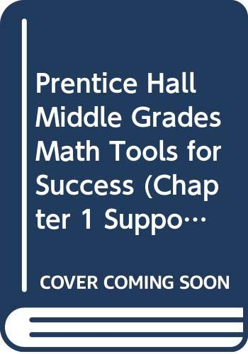 Prentice Hall Middle Grades Math Tools for: Prentice Hall, Prentice