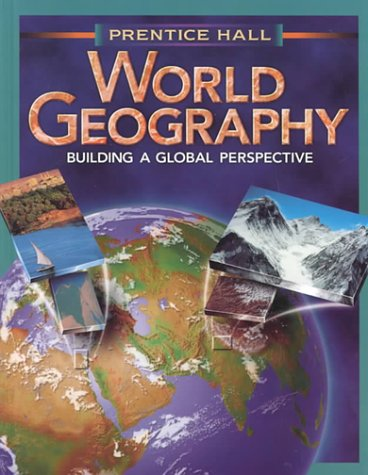 9780134359908: World Geography: Building a Global Perspective