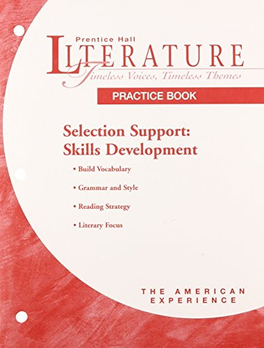 9780134360102: PRENTICE HALL LITERATURE: TVTT SELECTION SUPPORT SKILLS DEVELOPMENT PRACTICE BOOK GRADE 11 FIFTH EDITION
