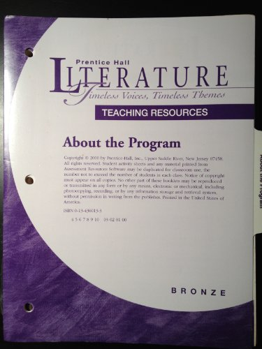 Literature-Timeless Voices, Timeless Themes, Bronze Level: Teaching Resources Set With Assessment ...