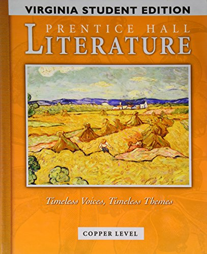 9780134360164: Prentice Hall Literature: Timeless Voices, Timeless Themes: Copper Level (Copper Level)
