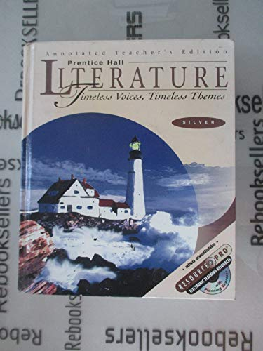 9780134360188: Prentice Hall Literature: Timeless Voices Timeless Themes, Silver Level - Annotated Teacher's Edition