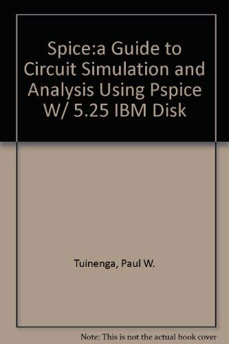 """9780134361079: Spice: A Guide to Circuit Simulation and Analysis Using Pspice : Imb-PC 5.25"""" Disk Version"""