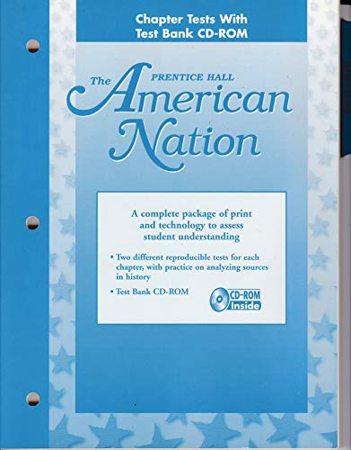 9780134361253: Prentice Hall the American Nation Chapter Tests with Test Bank Cd-rom